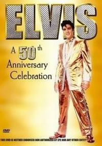 Cover Elvis Presley - A 50th Anniversary Celebration [DVD]